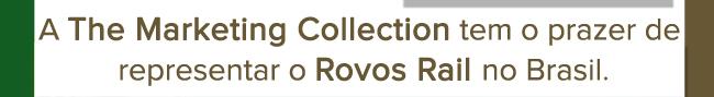 The Marketing Collection tem o prazer de representar o Rovos Rail no Brasil